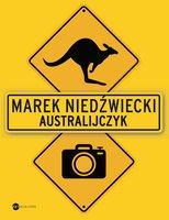 Australijczyk - Marek Niedźwiecki