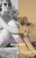 Bambino - Inga Iwasiów