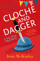 Cloche and Dagger - Jenn McKinlay