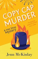 Copy Cap Murder - Jenn McKinlay