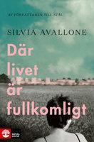 Där livet är fullkomligt - Silvia Avallone