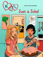K for Kara 17 - Just a Joke! - Line Kyed Knudsen