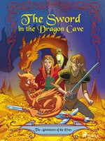The Adventures of the Elves 3: The Sword in the Dragon s Cave - Peter Gotthardt