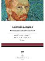 El hombre guionado - Mario A. Vázquez, Patricia A. Francica
