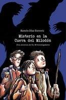 Misterio en la Cueva del Milodón - Ramón Díaz Eterovic