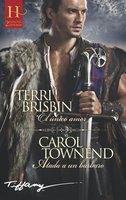 El único amor - Atada a un bárbaro - Terri Brisbin, Carol Townend