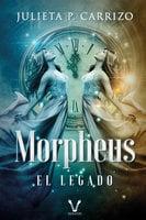 Morpheus: el legado - Julieta P. Carrizo