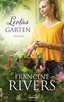 Leotas Garten - Francine Rivers