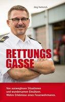 Rettungsgasse - Jörg Helmrich