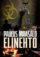 Elinehto - Paulus Maasalo