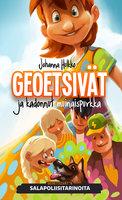 Geoetsivät ja kadonnut muinaispurkka - Johanna Hulkko