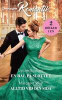 En bal på slottet / Alltid vid din sida - Margaret Way,Lynne Graham