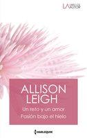 Un reto y un amor - Pasión bajo el hielo - Allison Leigh