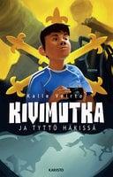 Kivimutka ja tyttö häkissä - Kalle Veirto