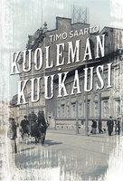Kuoleman kuukausi - Timo Saarto