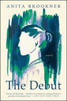 The Debut - Anita Brookner