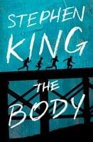 The Body - Stephen King