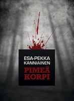 Pimeä korpi - Esa-Pekka Kanniainen