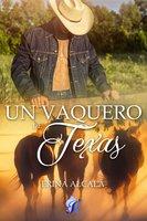 Un vaquero de Texas - Erina Alcalá