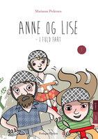 Anne og Lise i fuld fart - Marianne Pedersen