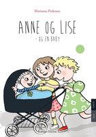 Anne og Lise og en baby - Marianne Pedersen