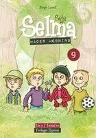Seje Selma hader mobning - Birgit Lund