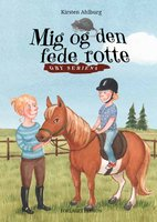 Mig og den fede rotte - Kirsten Ahlburg