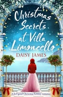 Christmas Secrets at Villa Limoncello - Daisy James