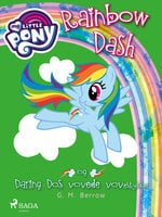 My Little Pony - Rainbow Dash og Daring Dos vovede vovestykker - G.M. Berrow