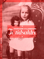To tidsaldre - Thomasine Gyllembourg