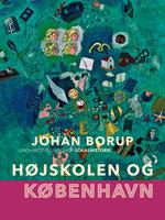 Højskolen og København - Johan Borup