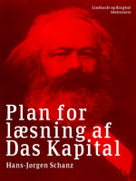 Plan for læsning af Das Kapital - Hans-Jørgen Schanz