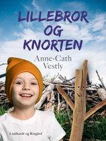 Lillebror og Knorten - Anne-Cath. Vestly