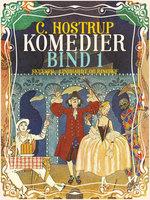 Komedier (bind 1) - C. Hostrup