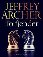 To fjender - Jeffrey Archer