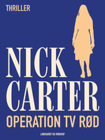 Operation Tv Rød - Nick Carter