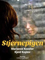 Stjernepigen - Kjeld Koplev,Marianne Koester