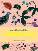 Tommeliden - Adam Oehlenschläger