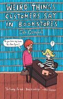 Weird Things Customers Say in Bookstores - Jennifer Campbell