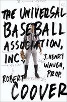 The Universal Baseball Association - Robert Coover