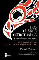 Los clanes espirituales y sus animales totémicos - David Carson