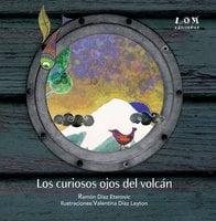 Los curiosos ojos del volcán - Ramón Díaz Eterovic