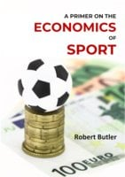 A Primer on the Economics of Sport - Robert Butler