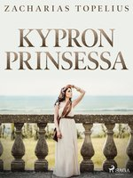 Kypron prinsessa - Zacharias Topelius