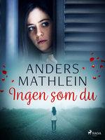 Ingen som du - Anders Mathlein