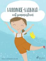 Huddinge-Hanna och sommarlovet - Tomas Lagermand Lundme