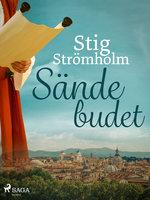 Sändebudet - Stig Strömholm