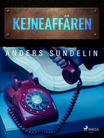 Kejne-affären - Anders Sundelin