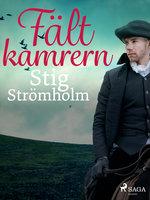 Fältkamrern - Stig Strömholm