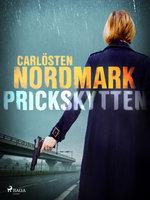 Prickskytten - Carlösten Nordmark